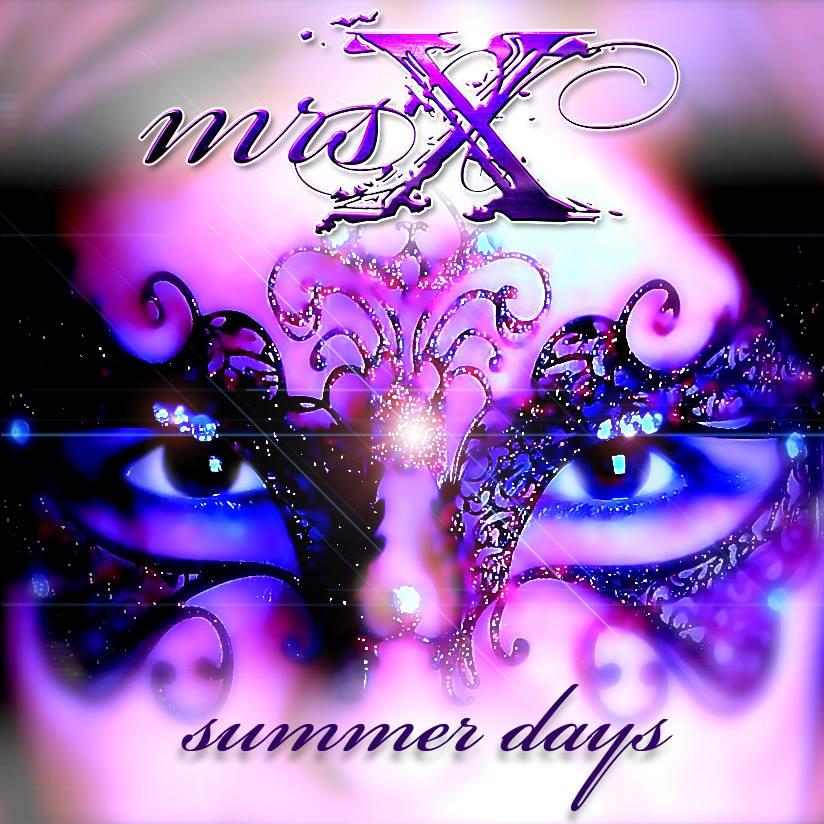 mrsX - Summer Days